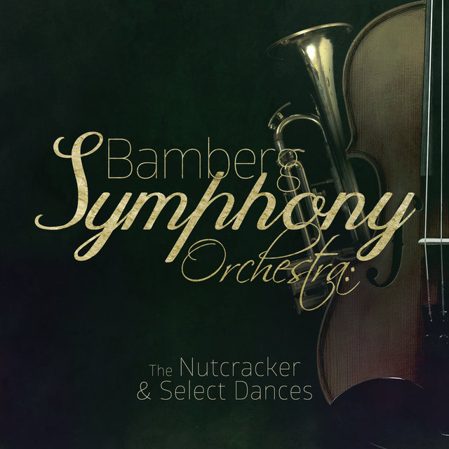 Bamberg Symphony Orchestra: The Nutcracker & Select Dances