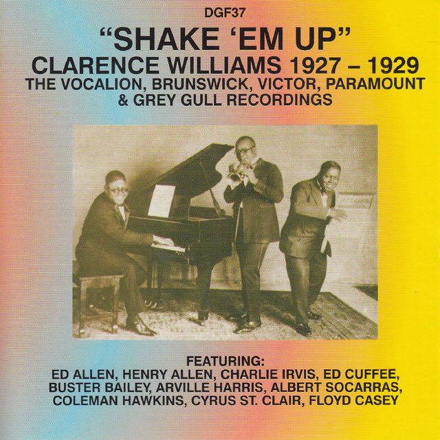 Shake 'Em Up - Clarence Williams 1927-29