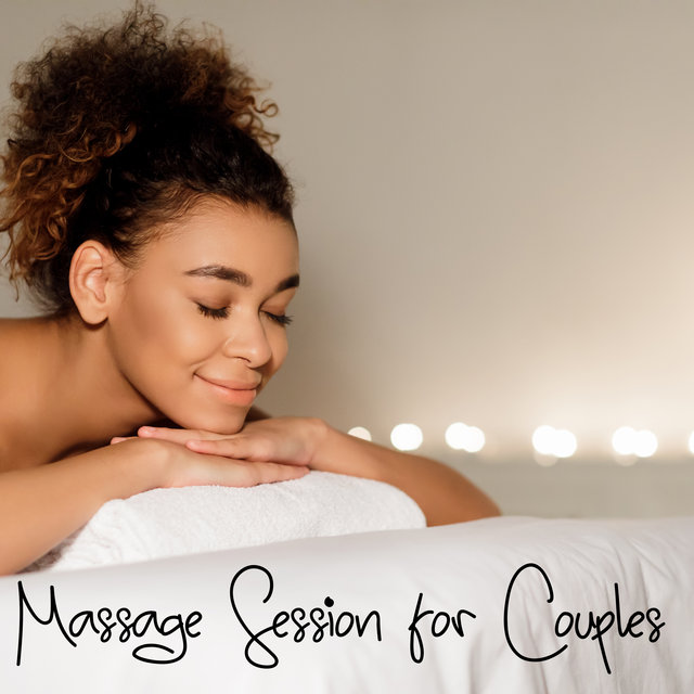 Massage Session for Couples - Best Spa Music Thanks to Which You Can Relax with Your Partner During Beauty and Healing Treatments in a Wellness Center