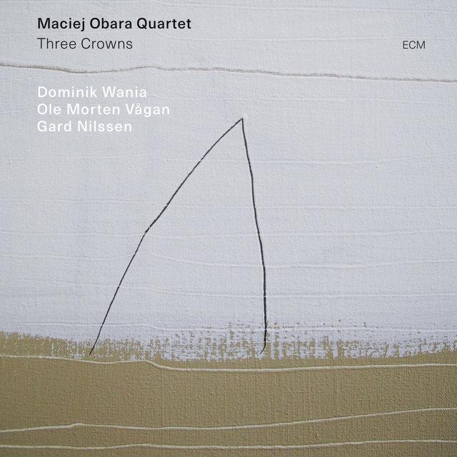 Cover art for album Three Crowns by Maciej Obara Quartet