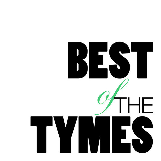Best of the Tymes