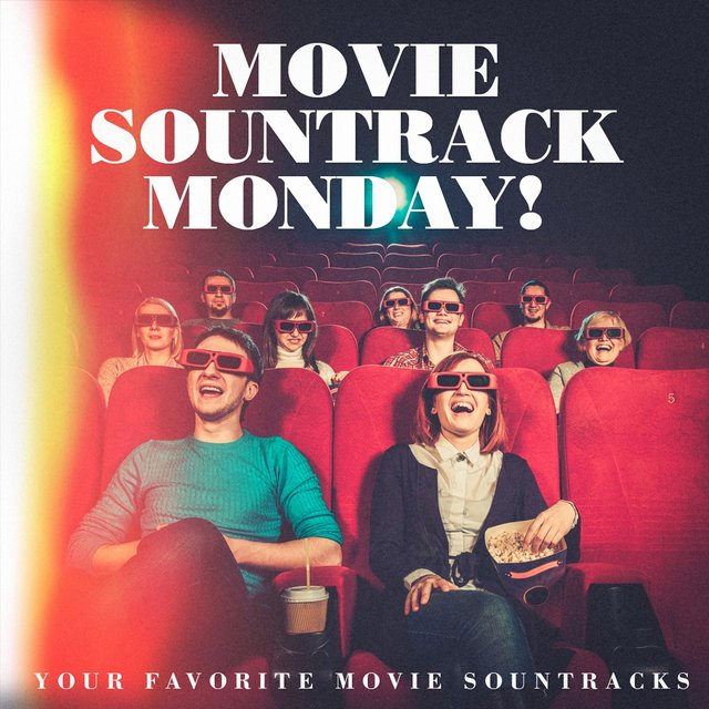 Movie Sountrack Monday! - Your Favorite Movie Sountracks