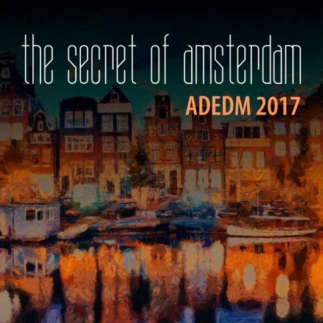 The Secret of Amsterdam: Adedm 2017
