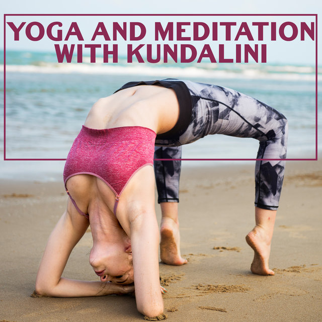 Yoga and Meditation with Kundalini