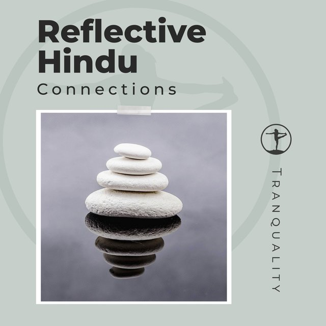 Reflective Hindu Connections