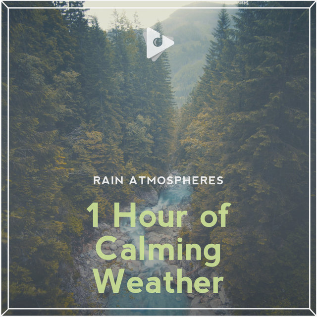 1 Hour of Calming Weather