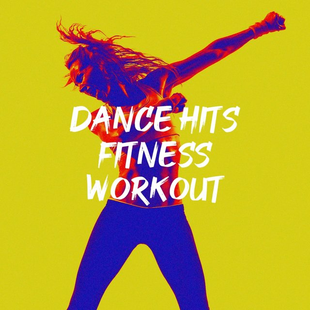 Dance Hits Fitness Workout
