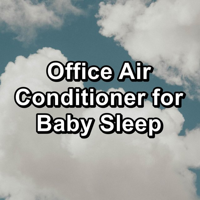 Office Air Conditioner for Baby Sleep