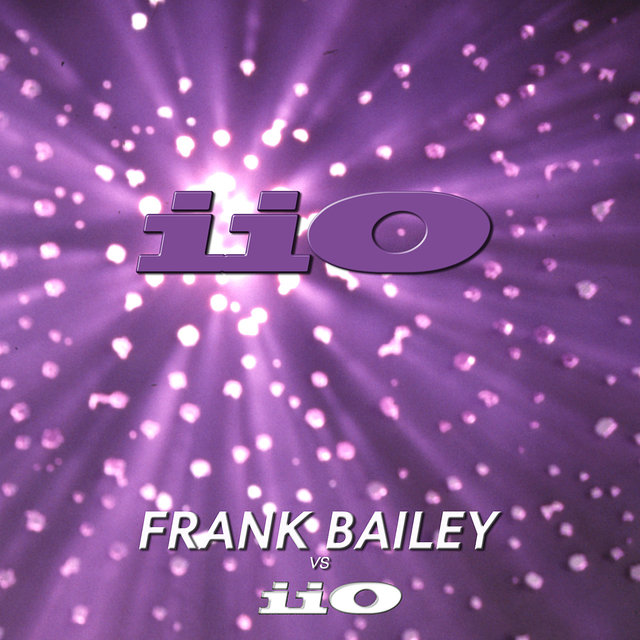 Frank Bailey vs iiO Remastered (feat. Nadia Ali)