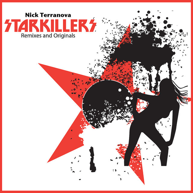 Nick Terranova Starkillers Remixes and Originals
