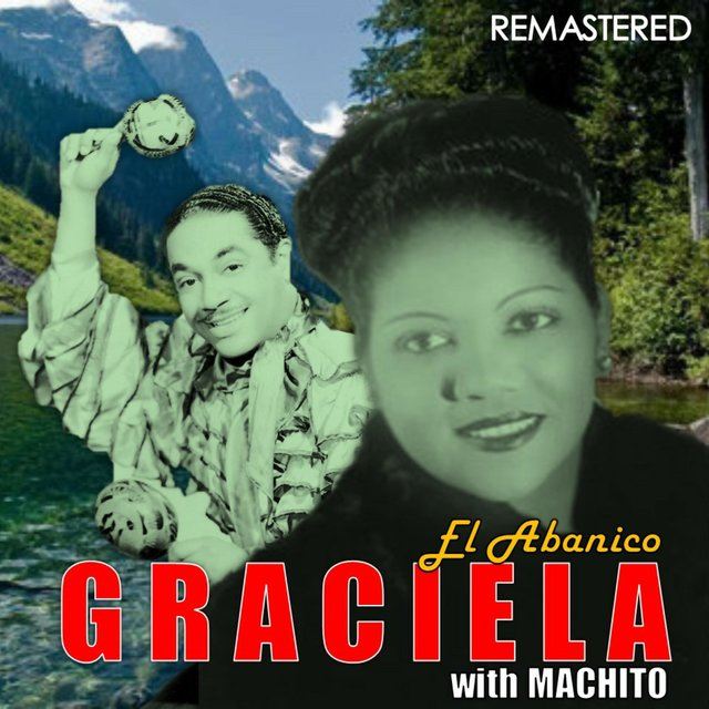 Graciela with Machito (Remastered)