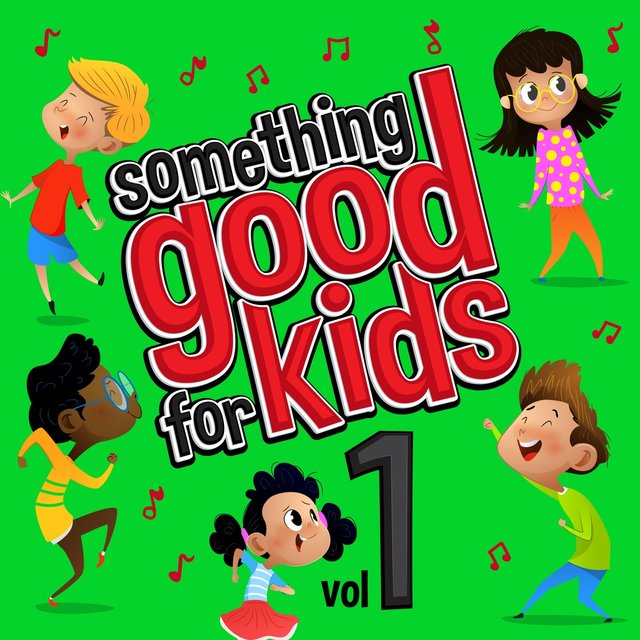 Something Good for Kids, Vol. 1