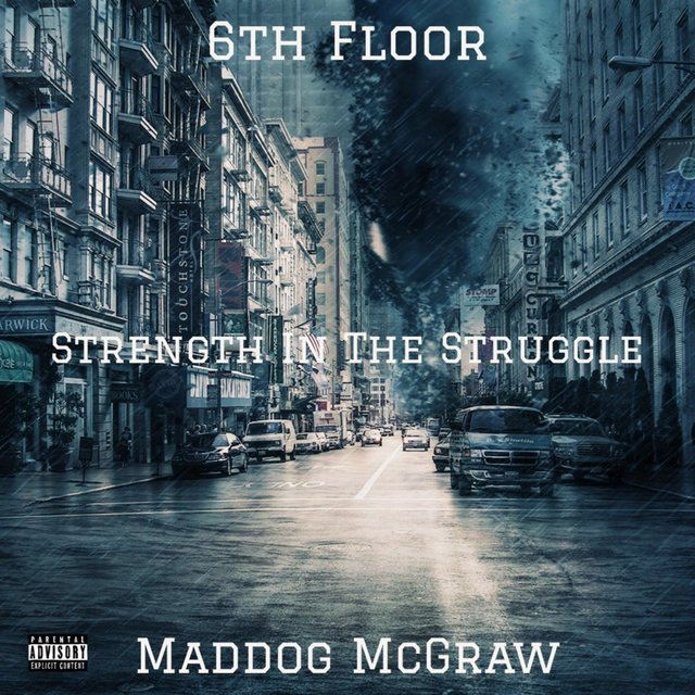 Strength in the Struggle (feat. 6th Floor Recordz)