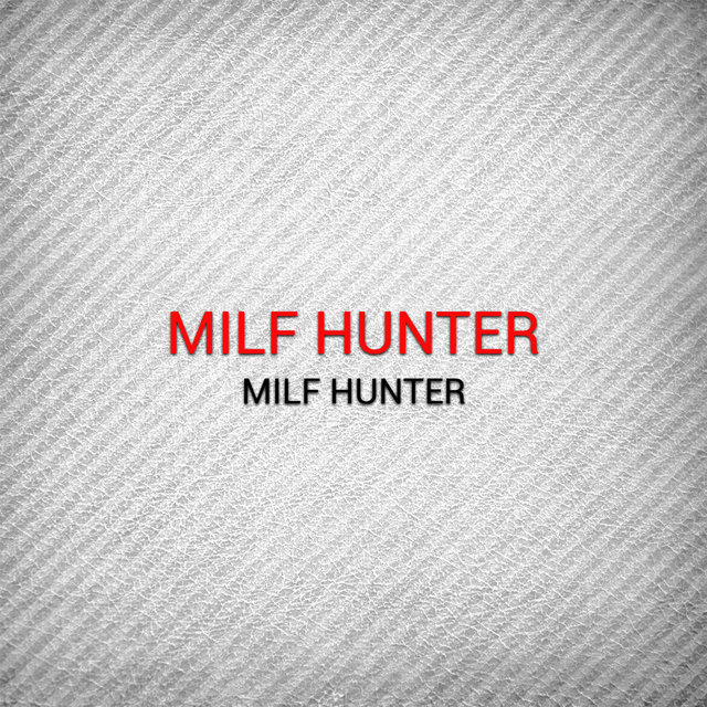 Milf Hunter