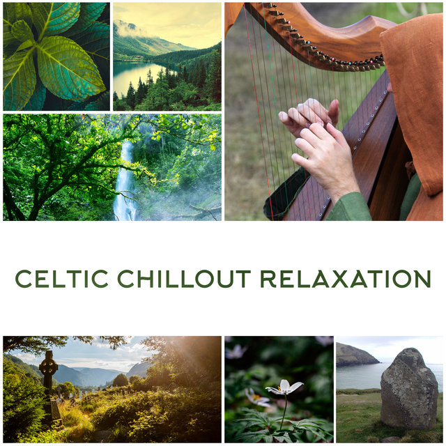 Celtic Chillout Relaxation