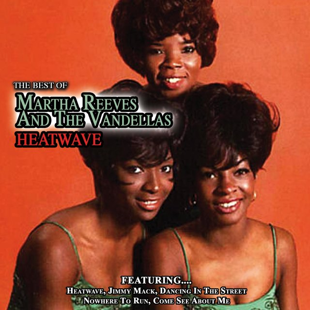 Heatwave - Best of Martha Reeves and The Vandellas