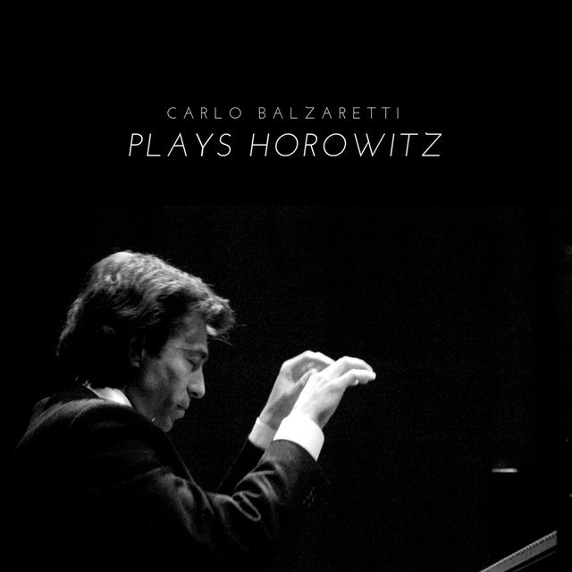 Balzaretti Plays Horowitz (Live)