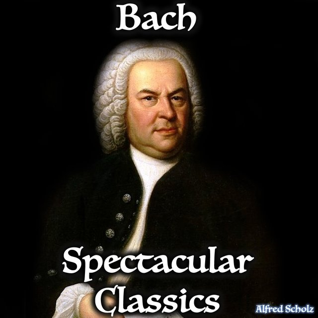Bach, Spectacular Classic