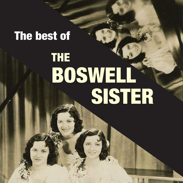 The Best of the Boswell Sisters