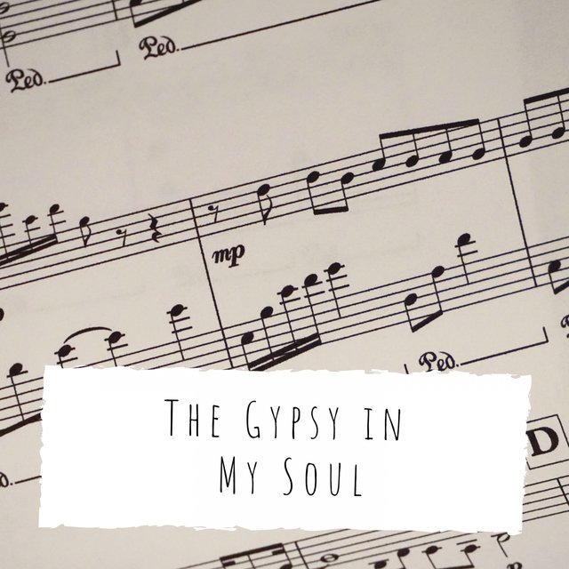 The Gypsy in My Soul