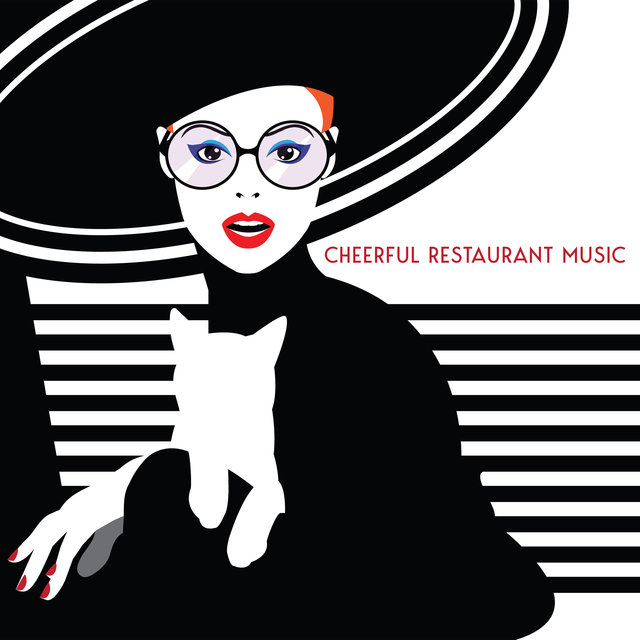 Cheerful Restaurant Music – Wonderful Collection of Instrumental Jazz That Will Enrich a Delicious Meal with its Sound and Create a Unique Atmosphere