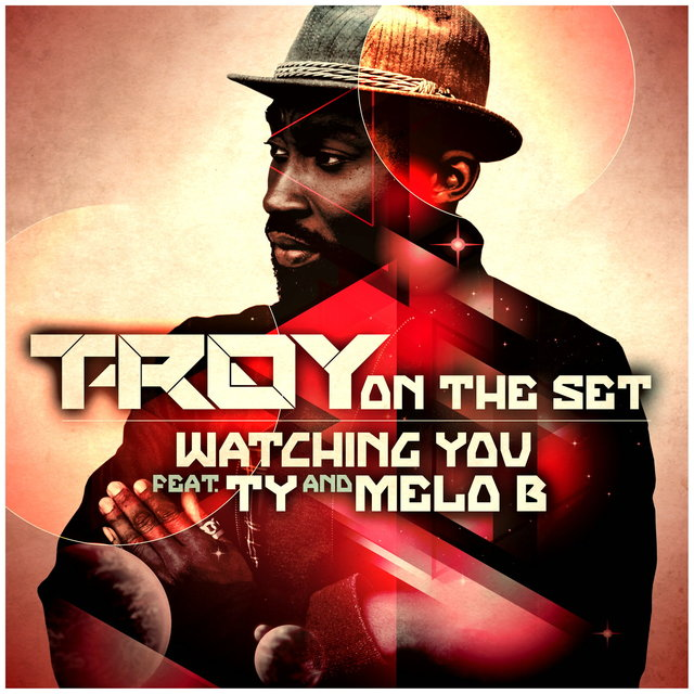 Watching You (feat. TY & Melo B Jones)