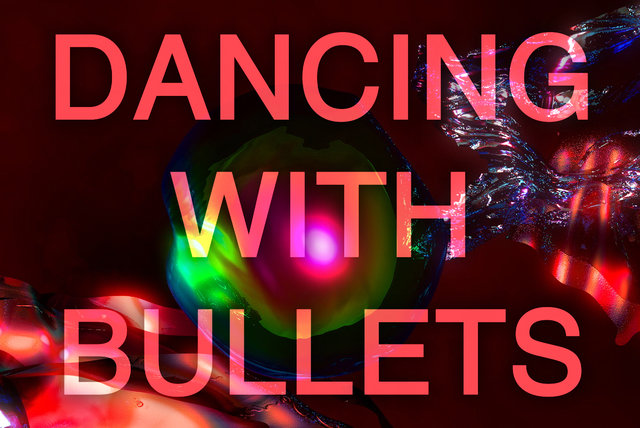 Dancing with Bullets