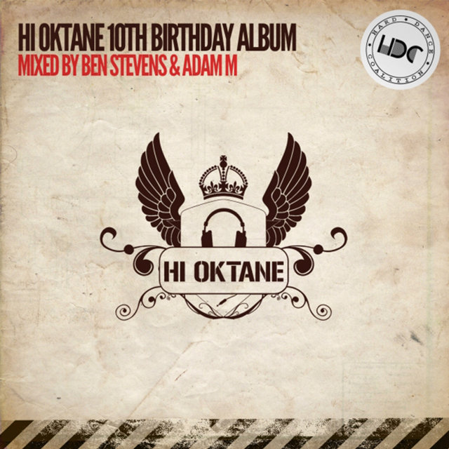 Hi Oktane: 10th Birthday (Mixed by Ben Stevens)