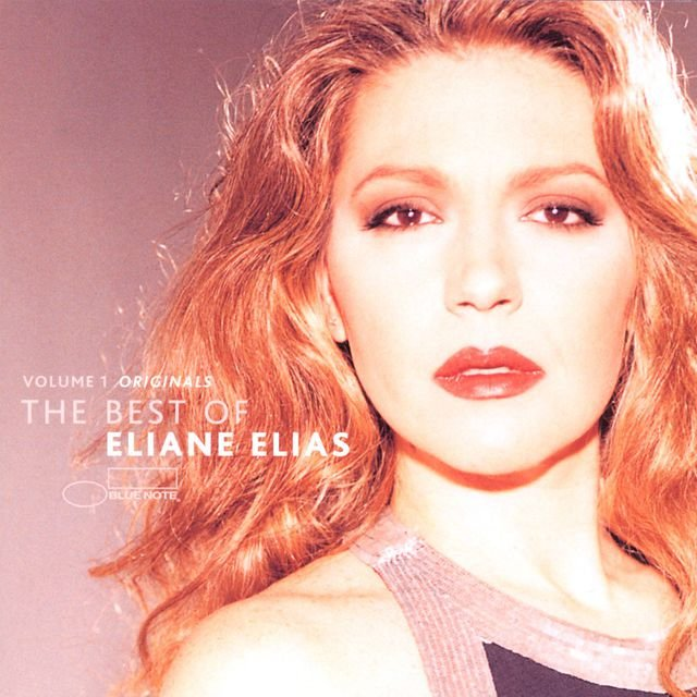 Originals: The Best Of Eliane Elias