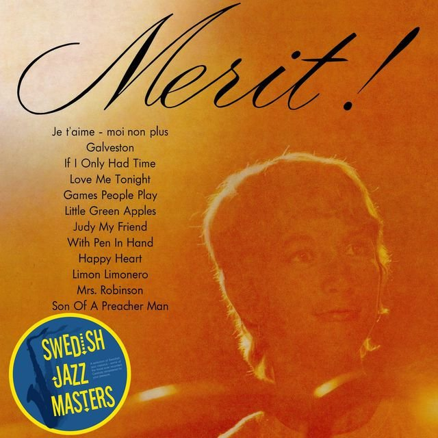 Swedish Jazz Masters: Merit!