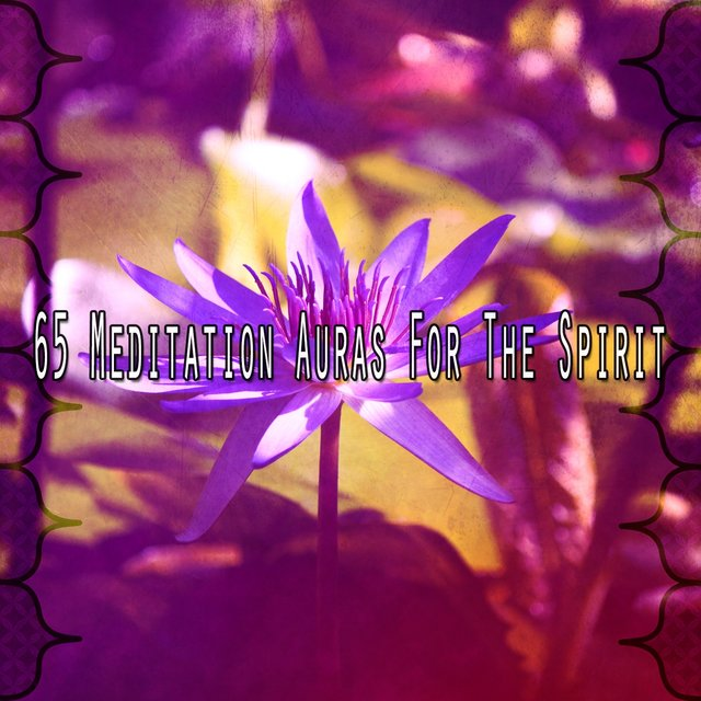 65 Meditation Auras for the Spirit