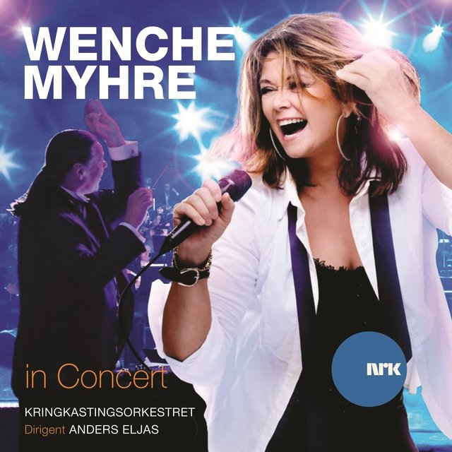 Wenche Myhre in Concert