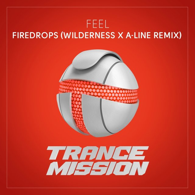 Firedrops (Wilderness x A-line Remix)