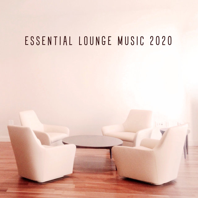 Essential Lounge Music 2020 – Party Music, Ibiza Chillout Sounds, Hot Pool Party Beats