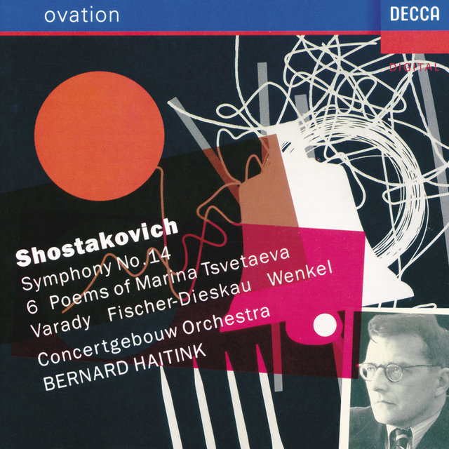Shostakovich: Symphony No.14; Six Poems of Marina Tsvetaeva