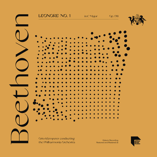 Beethoven: Leonore Overture No. 1 in C Major, Op. 138