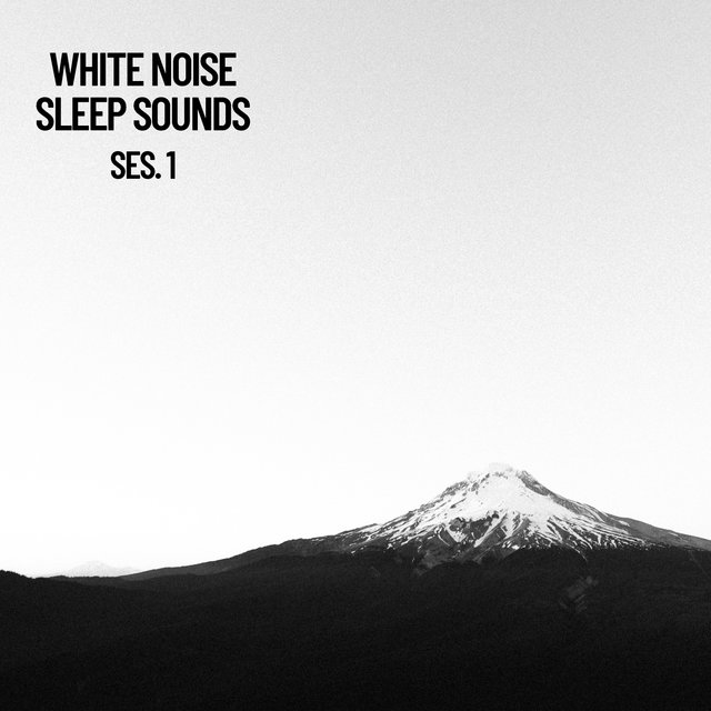 White Noise Sleep Sounds Session 1