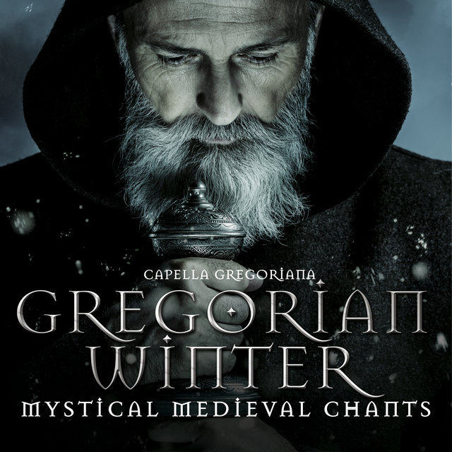 Gregorian Winter: Mystic Medieval Chants