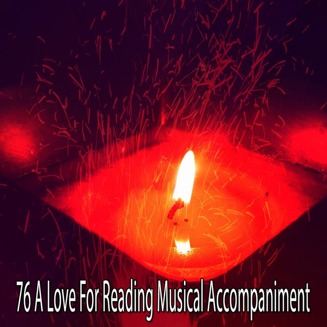 76 A Love for Reading Musical Accompaniment