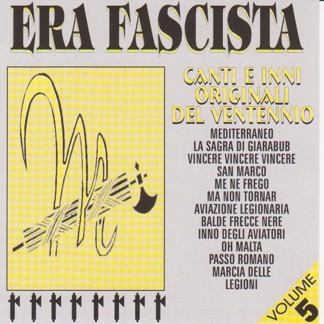 Era fascista, Vol. 5