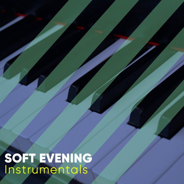 Soft Evening Grand Piano Instrumentals