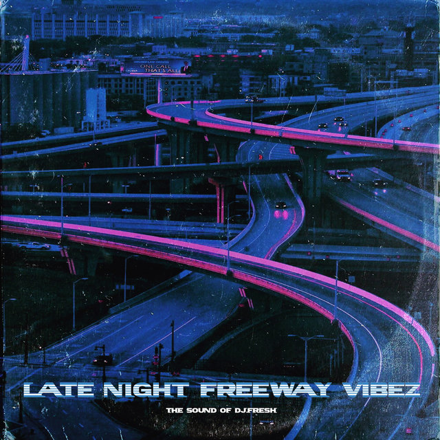 Late Night Freeway Vibez, Vol. 1