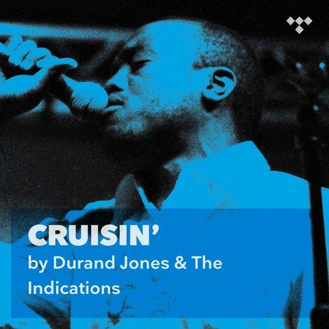 Durand Jones & The Indications: Cruisin' – TIDAL