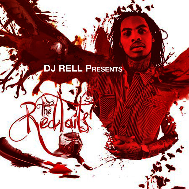 DJ Rell Presents The Red Tails
