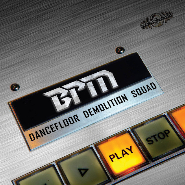 BPM – Dancefloor Demolition Squad