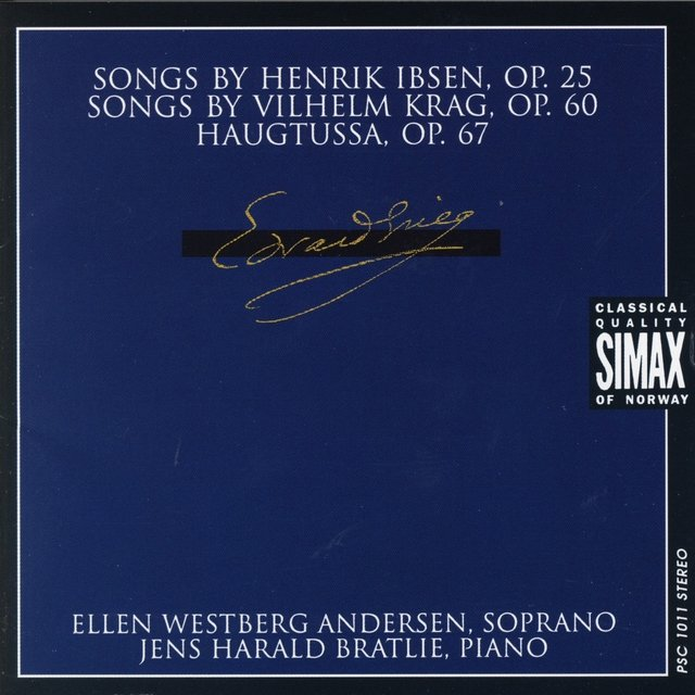 Grieg: Songs, Op. 24, Op. 60 and Op. 67