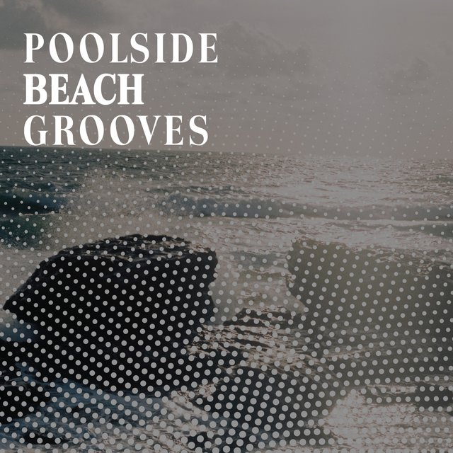 2020 Poolside Beach Grooves