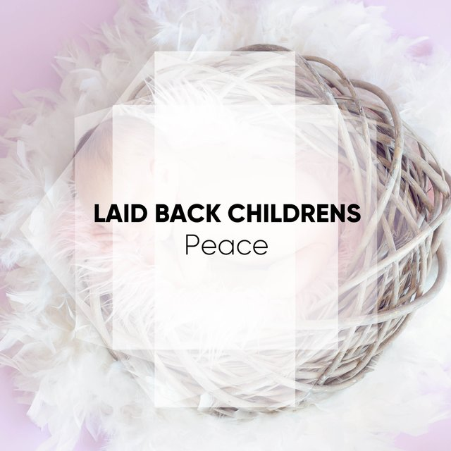 Laid Back Childrens Vibes
