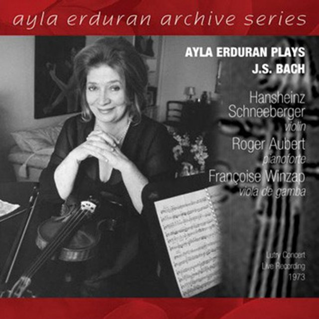 Ayla Erduran Plays J.S. Bach