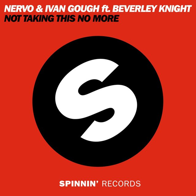 Not Taking This No More (feat. Beverley Knight)